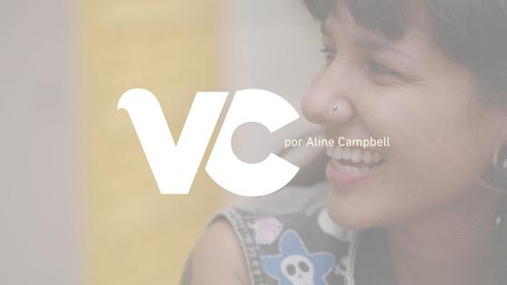 Histórias: Viagem Criativa por Aline Campbell